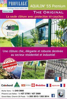 Profilage Océan Indien Ltée - AQUILON 55 Premium: La seule clôture avec protection tri-couches. Tél: 249 3900
