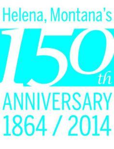 150 Years of Helena, Montana (USA)