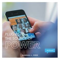 """""""Plug in to the source of power."""" #ldsconf #BrotherRidd"""