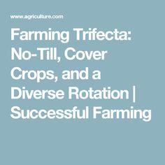 125 Best Farming, No Till images in 2018   Garden, No till farming