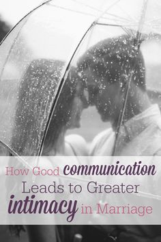 Good communication is KEY to intimacy in marriage! This is a great reminder--and good tips for building meaningful communication with your spouse!