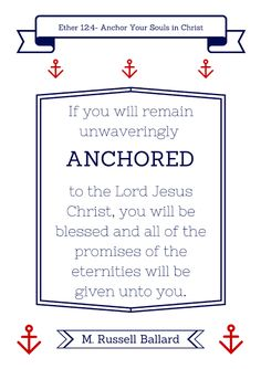 chaddy---cathy: Anchor Your Souls in Christ Printable