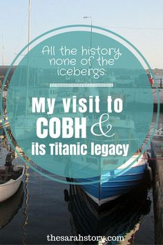 Cobh in Co. Cork, Ireland and its Titanic history