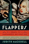 By the 1920s, women were on the verge of something huge. Jazz, racy fashions, new attitudes about art & sex—all of this pointed to a sleek, modern world that could shake off the grimness of the Great War & stride into the future. The women who defined this the Jazz Age—Josephine Baker, Tallulah Bankhead, Diana Cooper, Nancy Cunard, Zelda Fitzgerald, & Tamara de Lempicka—would presage the sexual revolution by nearly half a century and shape the role of women for generations to come.