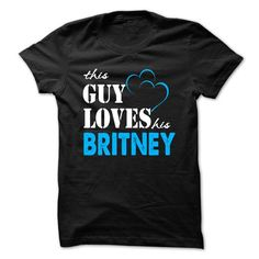 This Guy Love Her BRITNEY ... 999 Cool Name Shirt ! - #gifts for girl friends #fathers gift. BUY-TODAY => https://www.sunfrog.com/LifeStyle/This-Guy-Love-Her-BRITNEY-999-Cool-Name-Shirt-.html?68278
