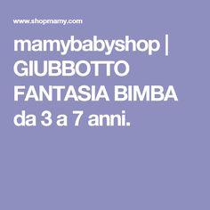 mamybabyshop | GIUBBOTTO FANTASIA BIMBA da 3 a 7 anni.