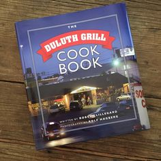 Review | The Duluth Grill Cookbook | Recipe Renovator | Diner food with healthy options and a focus on local and sustainable food