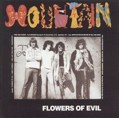 Mountain - Flowers of Evil, 1971
