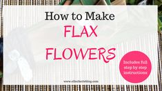 Have you heard of flax flowers? Not sure how to make them? Read on to see a step by step guide on how to make this beautiful flowers that last a long time. Flax Flowers, Diy Flowers, Flower Diy, Flax Weaving, Paper Weaving, Flax Plant, Fast Growing Plants, Bamboo Crafts, Native Plants