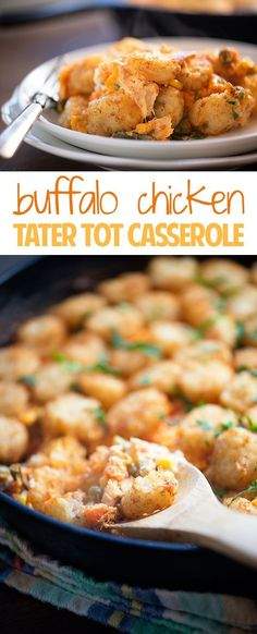 Buffalo Chicken Tater Tot Casserole – the classic casserole gets a spicy update…. Buffalo Chicken Tater Tot Casserole – the classic casserole gets a spicy update. Comes together in minutes! Perfect for any busy weeknight. Buffalo Chicken Recipes, Buffalo Chicken Meatballs, Tater Tot Casserole, Tater Tots, Bean Casserole, Chicken Casserole, Delicious Dinner Recipes, Delicious Food, Tasty