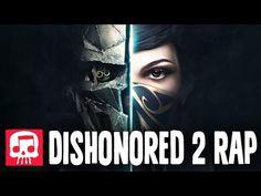"Dishonored 2 Rap by JT Machinima - ""Honor"" - YouTube"