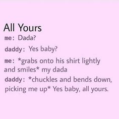 I'm all yours, Daddy ❤