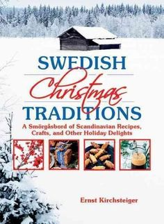 A traditional Swedish Christmas evokes thoughts of delicious homemade breads and pastries, beautiful wreaths and ornaments, and handmade crafts fashioned by the fire on a snowy day. Here everyone will