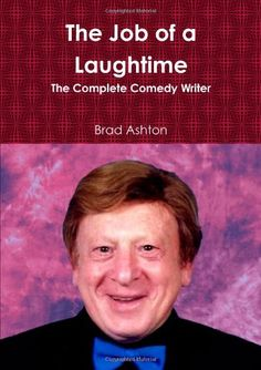 The Job Of A Laughtime Corporate Entertainment, Comedy, Writer, Entertaining, Books, Libros, Writers, Book, Comedy Theater