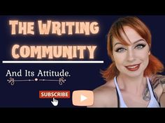 The Attitudes of The Writing Community - YouTube