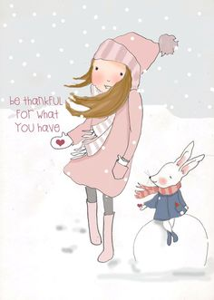 Be thankful for what you have. ~ Rose Hill Designs by Heather A Stillufsen Rose Hill Designs, Art Quotes, Inspirational Quotes, Motivational, Design Quotes, Winter Christmas, Tattoo Drawings, Cute Pictures, Winter Pictures