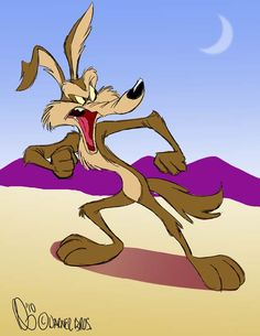 though he never got the road runner... He never gave up... That is what made him one of my favorites.... hopefully one day he will get that damn road runner!!!!!!