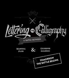 Lettering Vs Calligraphy - Marina Flor Vs Giuseppe Salerno