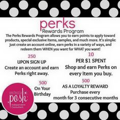 OH MY POSH!!!!! This is amazing! I am super excited about the new Posh Perks Rewards Program from Perfectly Posh! You can earn points for signing up, for shopping, for referring friends who make a purchase, on your birthday and for 3 consecutive months of making a purchase! These can be used toward products, exclusive items or samples! Click the link below to sign up for our Perks Rewards Program and shop online! https://www.perfectlyposh.com/Lindsy/start?pref=309901