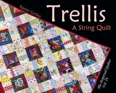 "Trellis Quilt Pattern, Easy Quilt, String Quilt, Scrap Quilt, PDF Quilt Pattern, 44"" x 44,""  qtm by KarenGriskaQuilts on Etsy https://www.etsy.com/listing/126373471/trellis-quilt-pattern-easy-quilt-string"