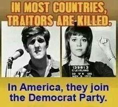 These two disgraced America and our U.S. Military during the Vietnam war.
