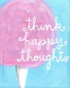 Motivational saying for the week ahead: Think HAPPY thoughts! <3 For more quotes about #motivation, visit www.quotesarelife.com