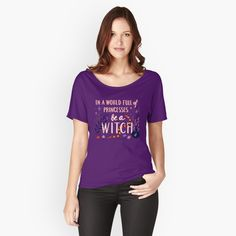 In a World full of Princesses be a Witch - inspirational quote T-shirt design | Digital illustration with ornamental lettering by GabiToma | Redbubble Loose Fit, T Shirt Citations, Parks, Mileena, Vintage T-shirts, Look At You, Humor, Tshirt Colors, Feminism