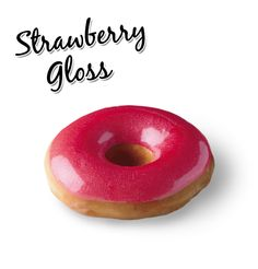 Krispy Kreme // Strawberry Gloss - Our signature ring doughnut hand-dipped in a sparkling red berry glaze.