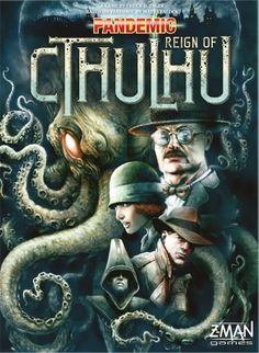 It's R'lyeh Happening! Pandemic: Reign of Cthulhu Emerges