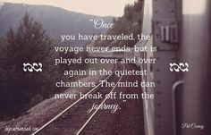 travel quote, travel, quotes, best, Pat Conroy, hepcat hannah