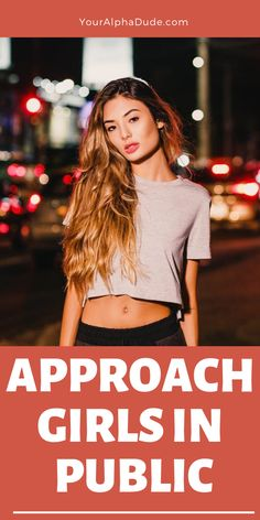 How To Approach Girls And Get Results? - Your Alpha Dude Asking A Girl Out, Flirty Questions, Confidence Tips, Comedy Jokes, Happy Marriage, Body Language, Married Life, Healthy Relationships, Male Body