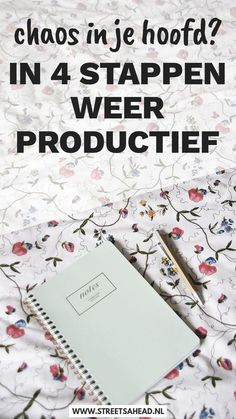 Chaos in je hoofd? In 4 stappen toch productief - Streets Ahead Emergency Room, Never Stop Dreaming, Business Model, Anti Stress, Day Planners, Life Hacks, Study Tips, Blog Tips, Getting Things Done