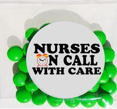 Nurse Appreciation M and M packs are a sweet idea for Nurses Week celebrations.