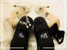 Check out this item in my Etsy shop https://www.etsy.com/uk/listing/526383719/custom-wedding-shoes-decal-set-her-king