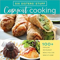Copycat cooking : popular restaurant meals you can make at home by Six Sisters' Stuff. ([Salt Lake City, Utah] : Shadow Mountain, Enjoy quick-and-easy homemade versions of your favorite recipes from popular restaurants. Citrus Lemon, Lemon Rice, Sweet Potato Casserole, Noodle Casserole, Cowboy Casserole, Spaghetti Casserole, Enchilada Casserole, Chicken Casserole, Enchilada Pasta