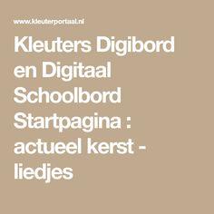 Kleuters Digibord en Digitaal Schoolbord Startpagina : actueel kerst - liedjes