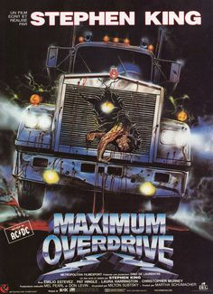 "Maximum Overdrive is a 1986 horror film written and directed by Stephen King, based on his short story ""Trucks"" from the Night Shift collection (other … Halloween Movies, Scary Movies, Old Movies, Great Movies, Awesome Movies, Halloween Horror, Films Stephen King, Stephen King Books, Horror Movie Posters"
