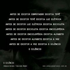 O Silêncio - Arnaldo Antunes
