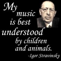 This famous quote of composer Igor Stravinsky (1882-1971) succinctly captures the primal, instinctive nature of the effect of his compositions on their listeners.