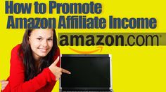 amazon affiliate marketing income http://internetmarketingexpert.info/ How to Promote Amazon Affiliate Income  Video: http://www.youtube.com/watch?v=dqITEclK-JY&feature=youtu.be