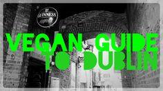 Vegan Guide to Dublin