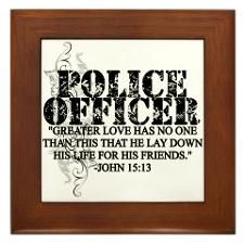 For my retired HPD Officer for 35 years!  This is so appreciated by the Officers and family members who love these people.  They lay down their lives on a daily basis for us! John 15:13