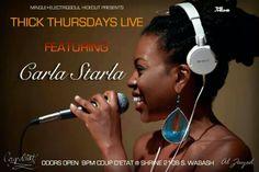 ☆Thick Thursdays Live☆ @TheShrineChi featuring Carla Starla #livemusic