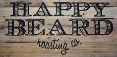 Happy Beard Roasting Company - Kansas City, MO