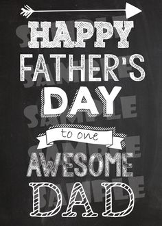 Printable FATHER'S DAY CARD - Chalkboard Happy Father's Day Card - Awesome Dad Printable Card - Diy Father's Day Card - Instant Download Happy Fathers Day Greetings, Fathers Day Messages, Happy Fathers Day Images, Fathers Day Pictures, Fathers Day Wishes, Happy Father Day Quotes, Father's Day Greetings, Fathers Day Cards, Fathers Dat