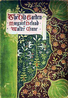 Margaret Deland & Walter Crane--The Old Garden