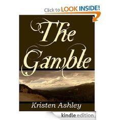 The Gamble  Kristen Ashley  The Colorado Mountain Series