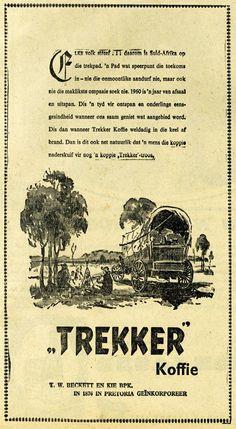 Dié advertensie van Trekker Koffie het in 1960 in Die Volksblad verskyn.
