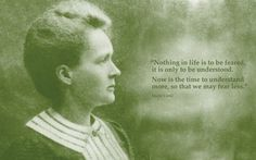 ~ MARIE CURIE  (Science Quotes for a Better World Wallpapers by Corey Van Hoosen, via Behance)