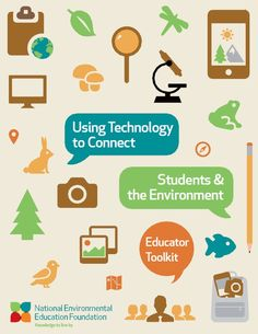 Using Tech to Connect Students & the Environment - a toolkit for educators. Download the free kit at: eeweek.org
